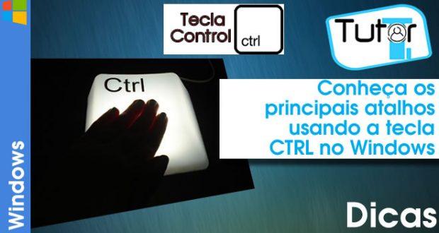 Conheça os principais atalhos usando a tecla CTRL no Windows