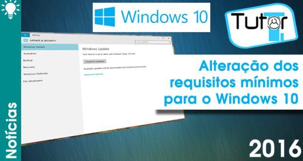 atualização altera requisitos do windows 10