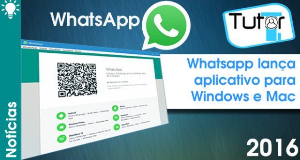 whatsapp lança o aplicativo para computadores e notebooks
