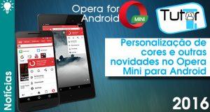 personalizacao-e-outras-novidade-no-opera-mini