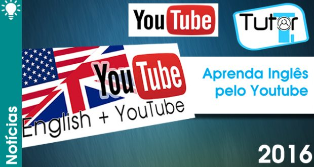 Aprenda Inglês pelo Youtube