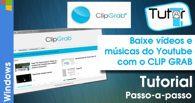 Baixe videos e musicas do Youtube com o CLIPGRAB